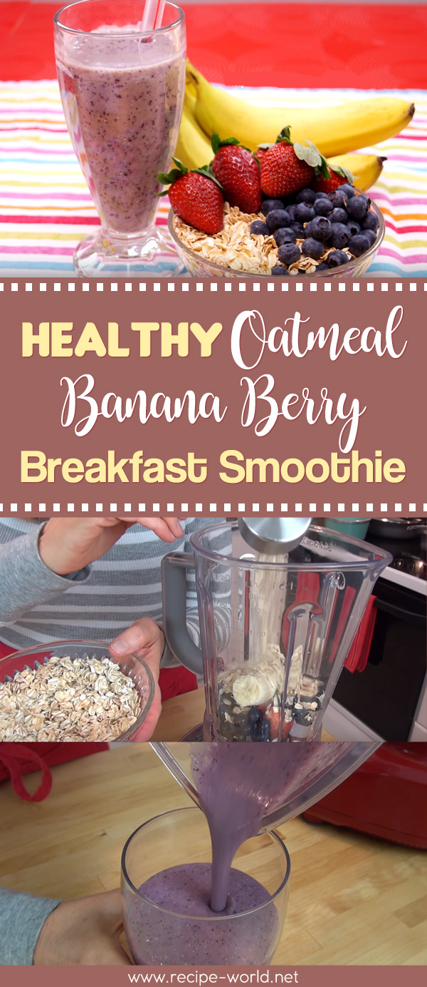 Healthy Oatmeal Banana Berry Breakfast Smoothie