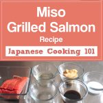 Miso Grilled Salmon Recipe – Japanese Cooking 101