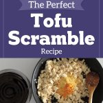 The Perfect Tofu Scramble
