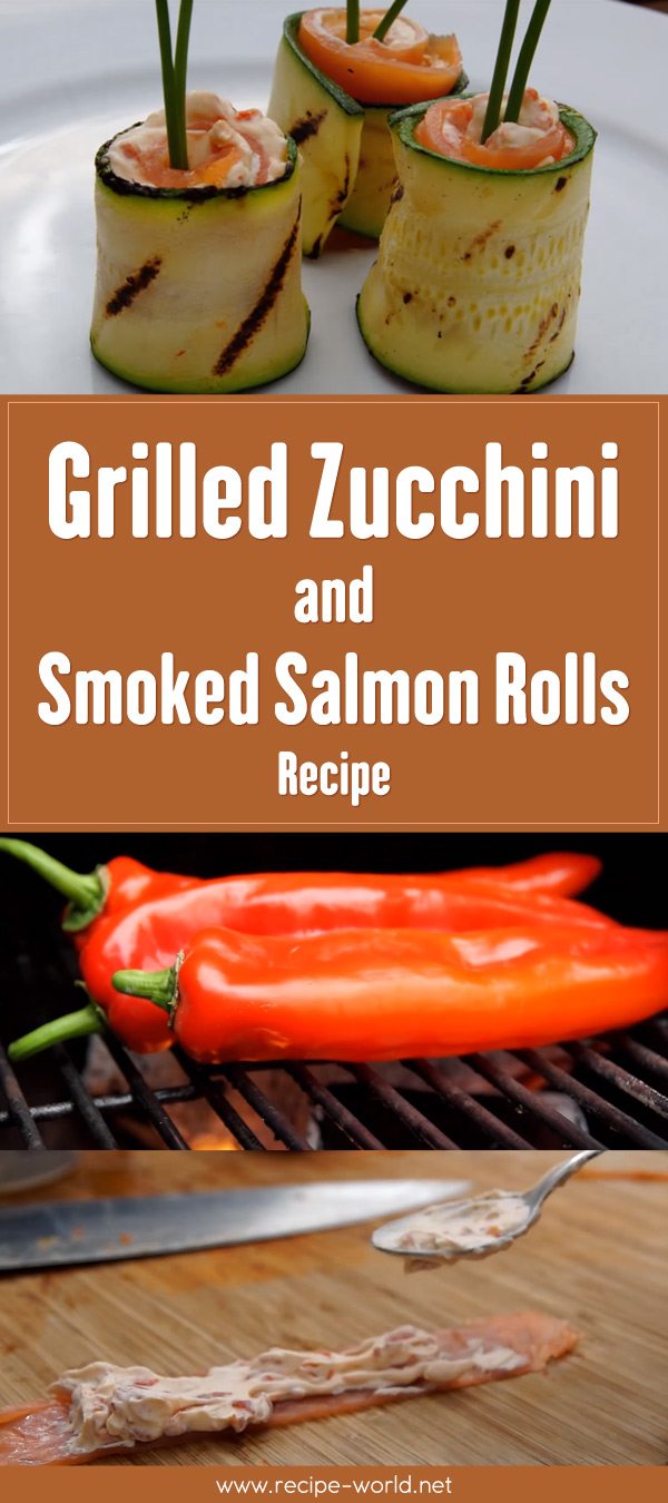 Grilled Zucchini And Smoked Salmon Rolls Recipe