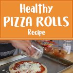 Healthy Pizza Rolls Recipe
