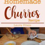 Homemade Churros Recipe – Laura Vitale