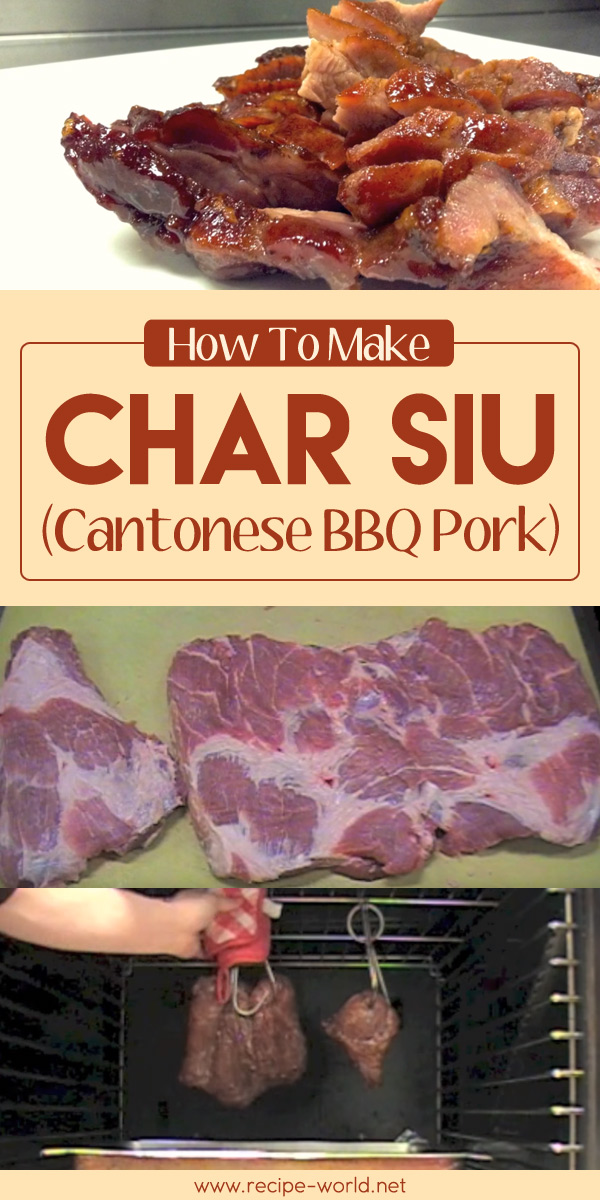 How To Make Char Siu (Cantonese BBQ Pork)