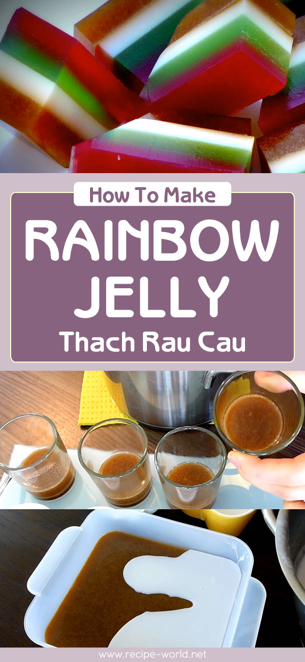 How To Make Rainbow Jelly - Thach Rau Cau