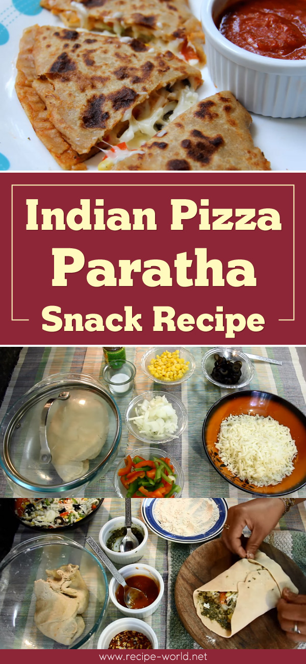 Indian Pizza Paratha Snack Recipe