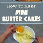 Mini Butter Cakes