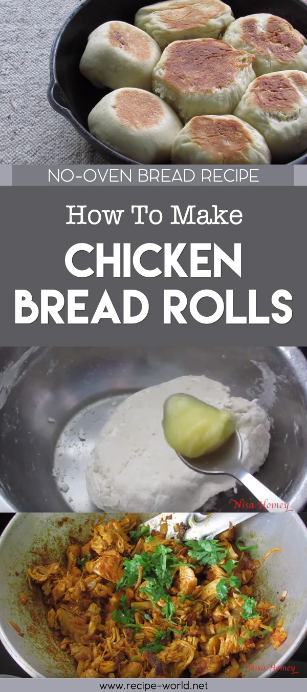 No-Oven Bread Recipe - How To Make Chicken Bread Rolls On Tawa Pan-Stovetop Gas Stove