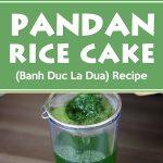 Pandan Rice Cake – Banh Duc La Dua (Recipe)