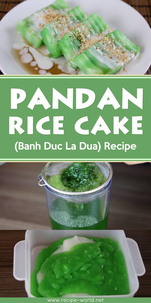 Pandan Rice Cake - Banh Duc La Dua (Recipe)