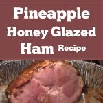 Pineapple Honey Glazed Ham Recipe