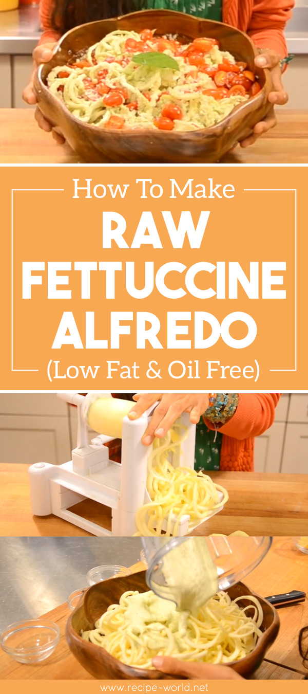 Raw Fettuccine Alfredo (Low Fat & Oil Free)