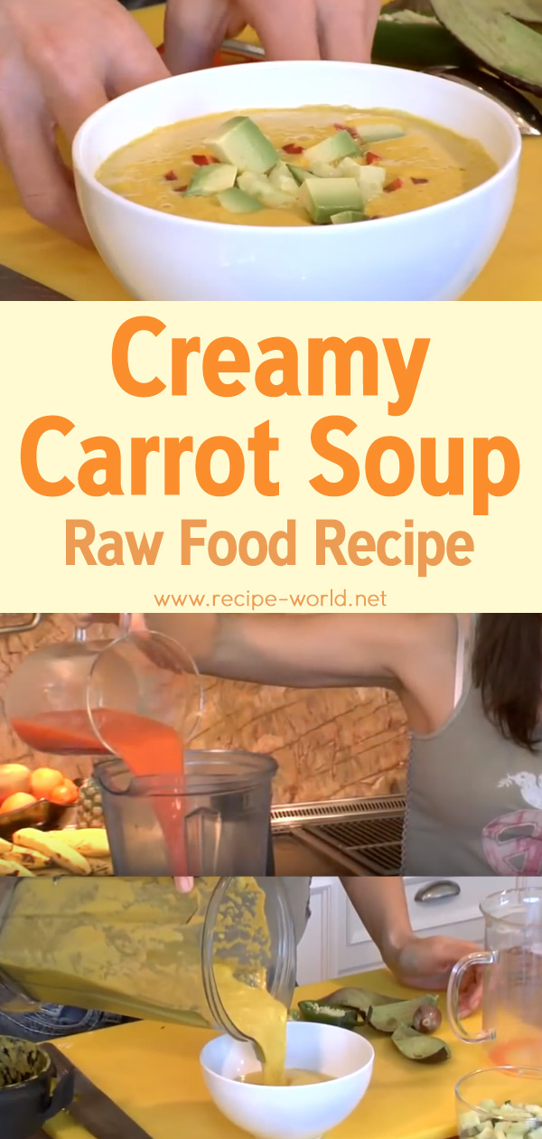 Creamy Carrot Soup - Raw Food Recipe