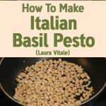 How To Make Italian Basil Pesto – Laura Vitale