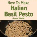 How To Make Italian Basil Pesto – Laura Vitale