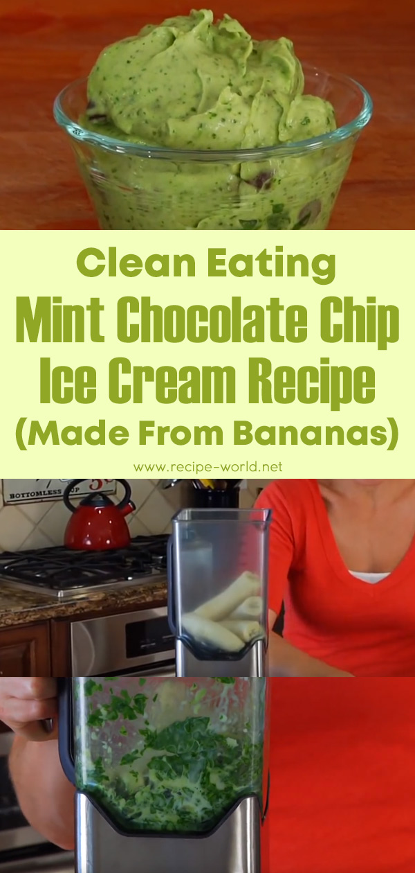 Clean Eating Mint Chocolate Chip Ice Cream (Made From Bananas)