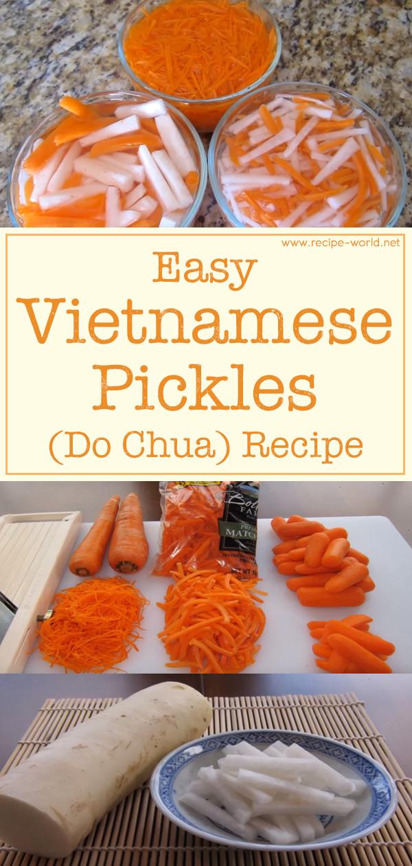 Easy Vietnamese Pickles (Do Chua)