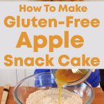 Gluten-Free Apple Snack Cake