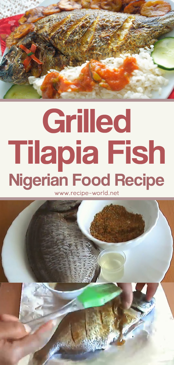 Grilled Tilapia Fish - Nigerian Food Recipe