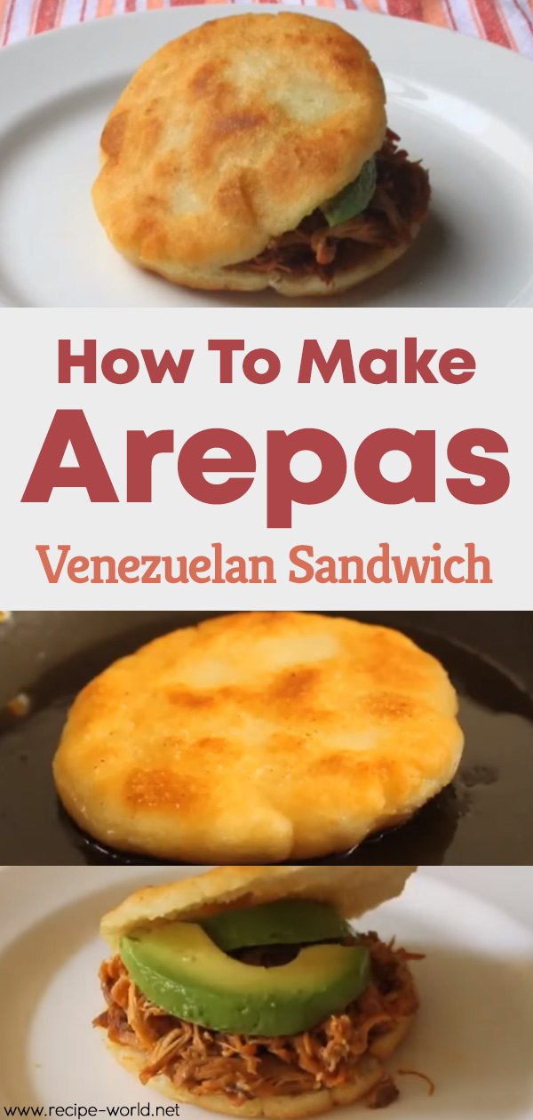 How To Make Arepas - Venezuelan Sandwich