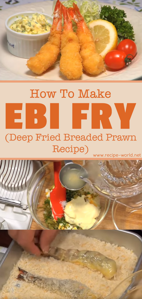 How To Make Ebi Fry (Deep Fried Breaded Prawn Recipe)