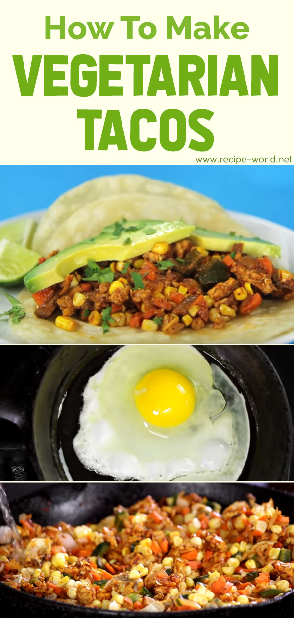 How To Make Vegetarian Tacos