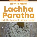 Lachha Paratha (Multi-Layered Indian Bread)
