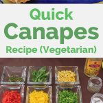Quick Canapes Recipe (Vegetarian)