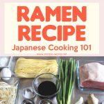 Pork Ramen Recipe – Japanese Cooking 101