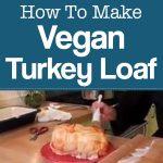 Vegan Turkey Loaf