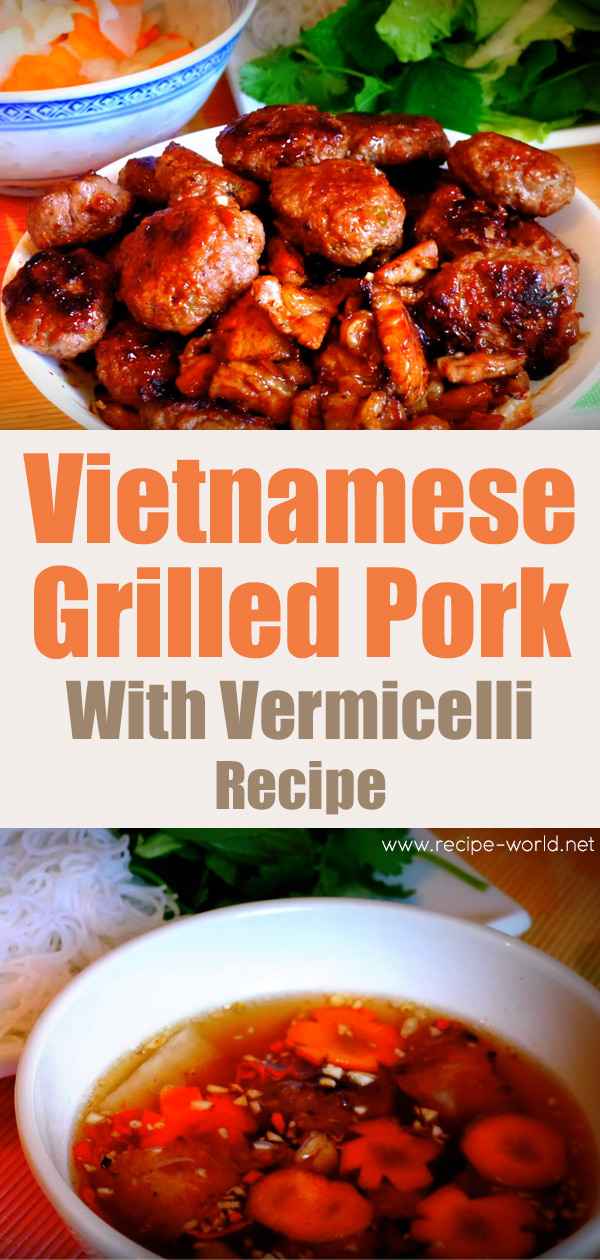 Vietnamese Grilled Pork With Vermicelli Recipe