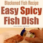 Blackened Fish Recipe – Easy Spicy Fish Dish