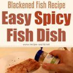 Blackened Fish Recipe – Easy Spicy Fish Dish