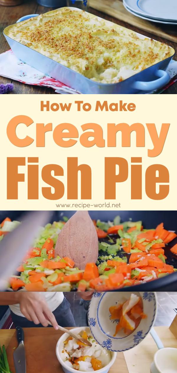 Creamy Fish Pie - Donal Skehan