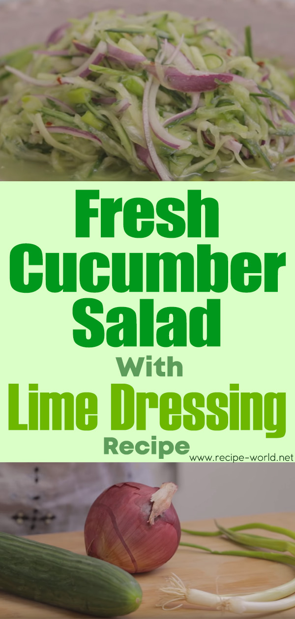 Fresh Cucumber Salad With Lime Dressing Recipe