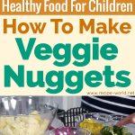 Healthy Food For Children, How To Make Veggie Nuggets