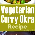 Vegetarian Curry Okra Recipe