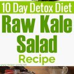 10 Day Detox Diet Recipes – Raw Kale Salad Recipe