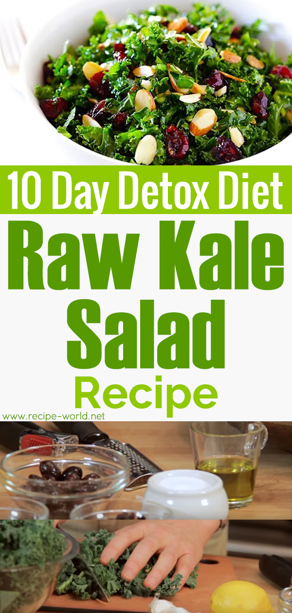 10 Day Detox Diet Recipes - Raw Kale Salad Recipe
