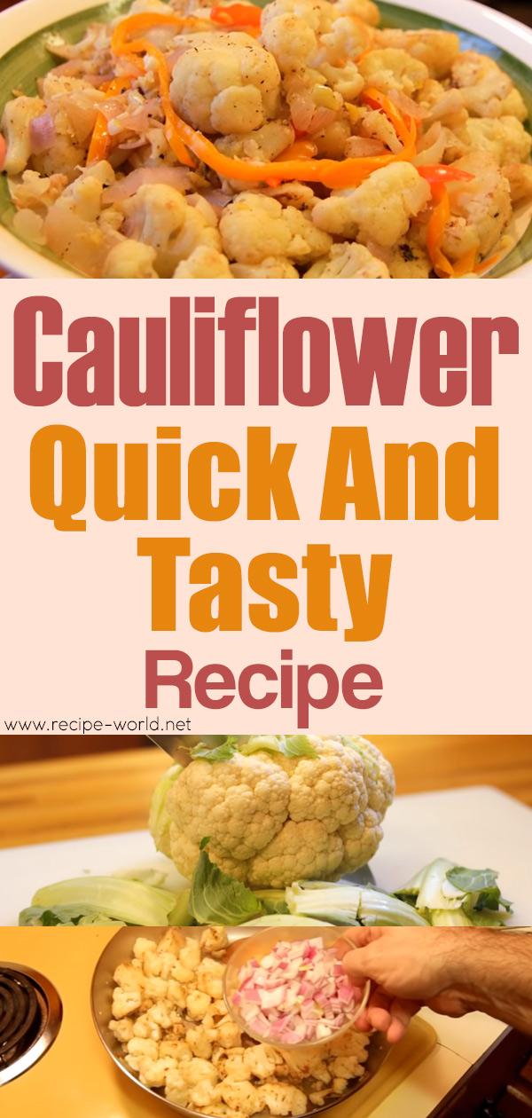 Cauliflower - Quick And Tasty Recipe
