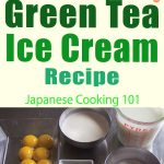 Green Tea Ice Cream Recipe – Japanese Cooking 101