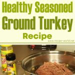 Healthy Seasoned Ground Turkey Recipe