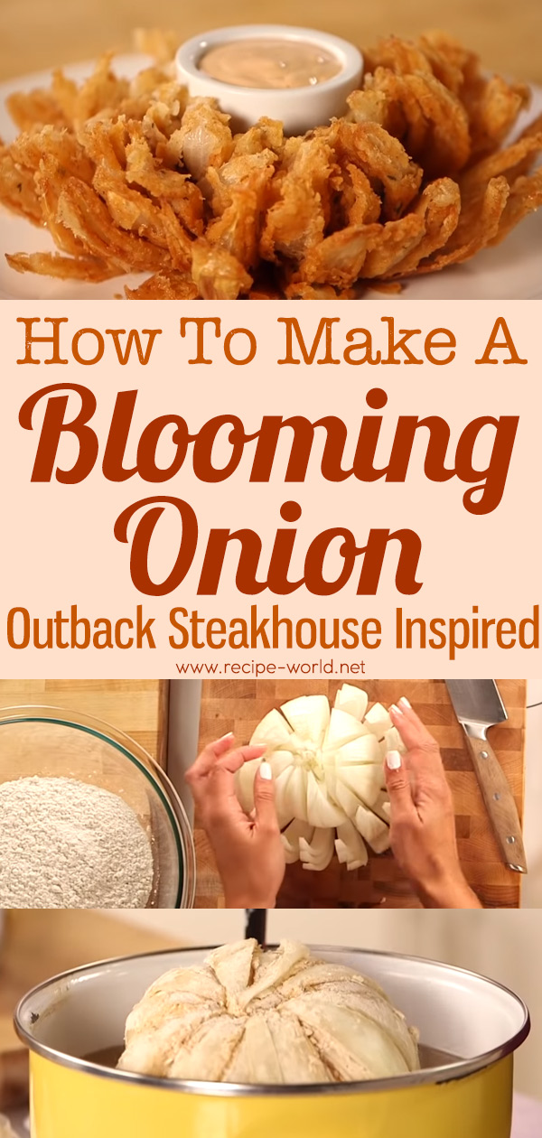 How To Make A Blooming Onion - Outback Steakhouse Inspired