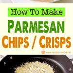 How To Make Parmesan Chips Crisps