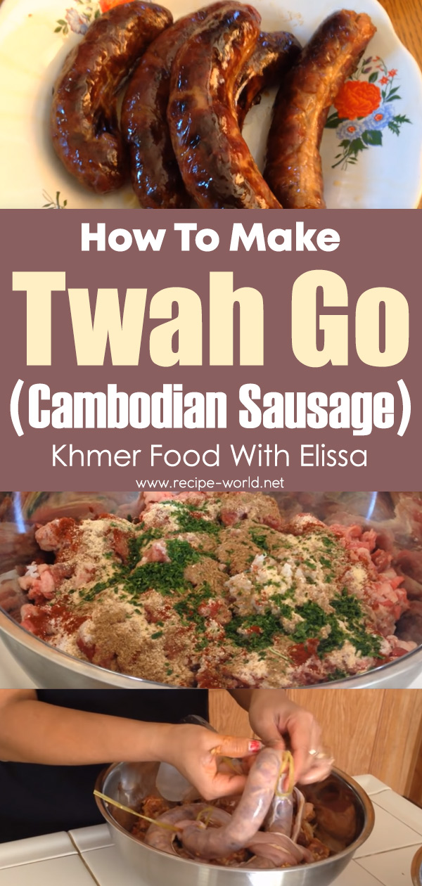 How To Make Twah Go (Cambodian Sausage) - Khmer Food With Elissa