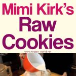 Mimi Kirk's Raw Cookies