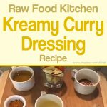 Ani Phyo's Raw Food Kitchen – Kreamy Curry Dressing