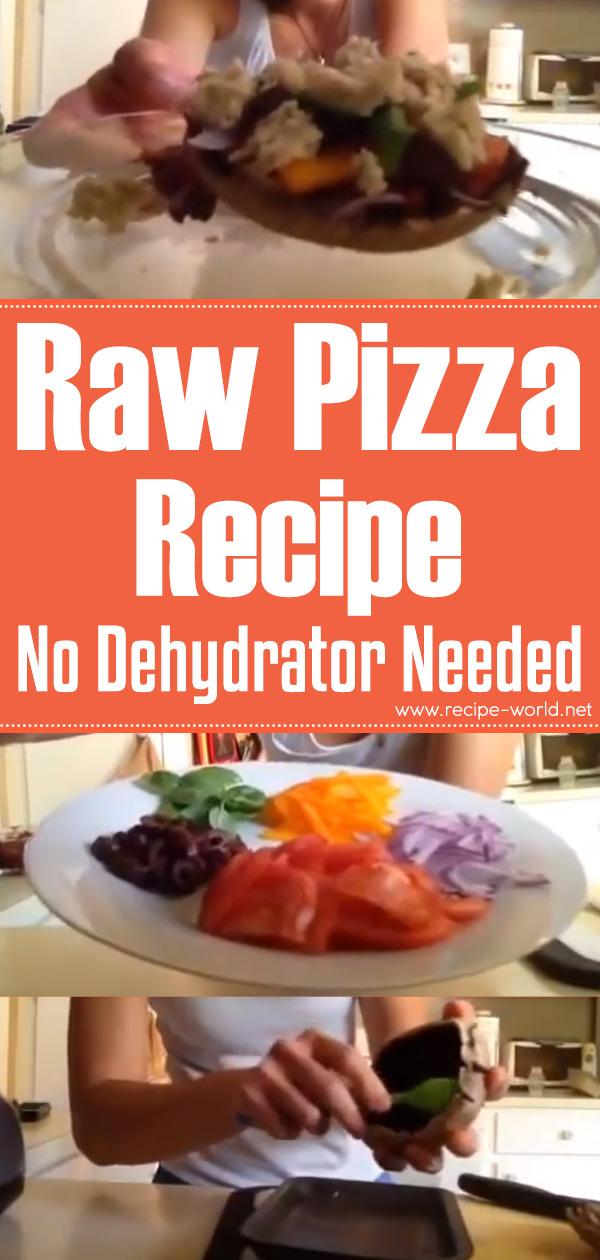 Raw Pizza Recipe - No Dehydrator Needed