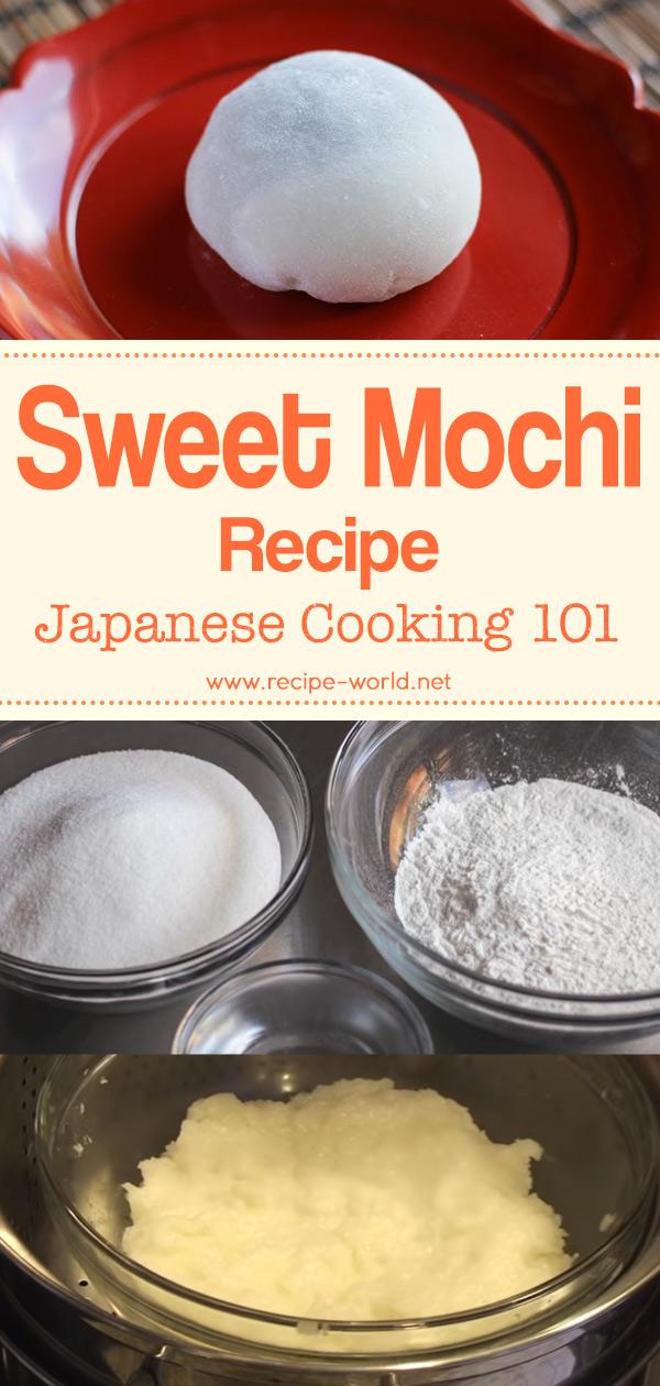 Sweet Mochi Recipe - Japanese Cooking 101