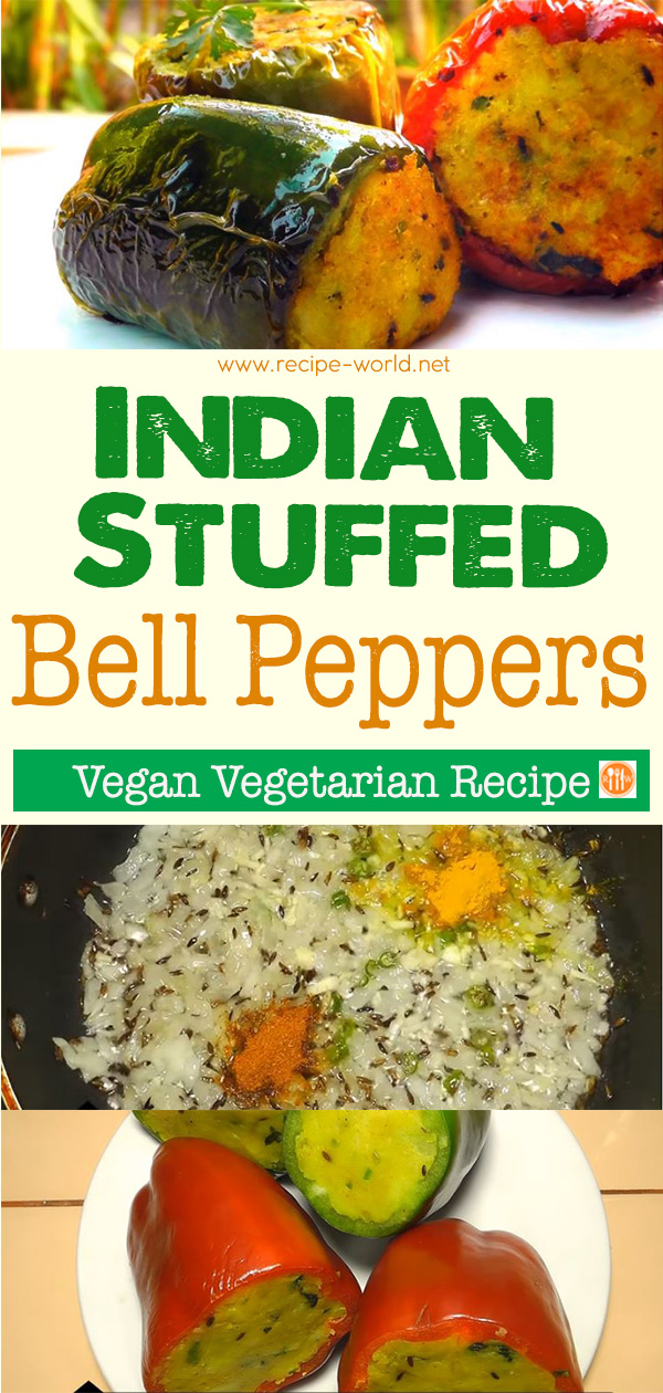 Indian Stuffed Bell Peppers - Vegan Vegetarian Recipe