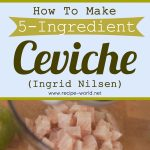 5-Ingredient Ceviche – Ingrid Nilsen
